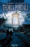 Teoria Portali (Polish Edition) - Martin Lechowicz