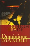 Rough Trade - Dominique Manotti