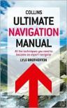 Ultimate Navigation Manual. by Lyle Brotherton - Lyle Brotherton