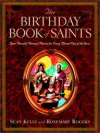 The Birthday Book of Saints: Your Powerful Personal Patrons for Every Blessed Day of the Year - Sean Kelly, Rosemary Rogers
