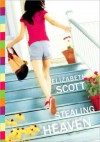 Stealing Heaven - Elizabeth Scott