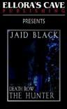 Death Row: The Hunter - Jaid Black