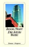 Die Letzte Wette - Jason Starr