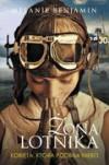 Żona lotnika - Melanie Benjamin