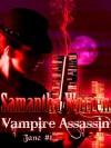 Vampire Assassin - Samantha Warren