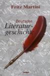 Deutsche Literaturgeschichte. Das Standardwerk über die Zusammenhänge der einzelnen Gattungen, Autoren und Epochen - Fritz Martini;Angela Martini-Wonde