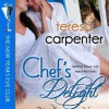 Chef's Delight - Teresa Carpenter