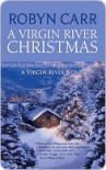 A Virgin River Christmas (Virgin River, #4) - Robyn Carr