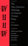 The New Directions Anthology of Classical Chinese Poetry -