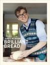 Brilliant Bread - James Morton