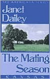The Mating Season: Kansas (Americana Series) - Janet Dailey