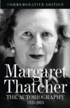 Margaret Thatcher: The Autobiography - Margaret Thatcher