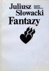 Fantazy - Juliusz Słowacki