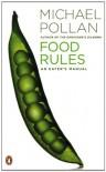 Food Rules: An Eater's Manual - Michael Pollan
