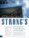 The Strongest Strong's Exhaustive Concordance of the Bible - 'James Strong',  'John R. Kohlenberger III',  'James A. Swanson'