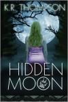 Hidden Moon - K.R. Thompson