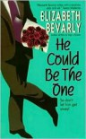 He Could Be the One - Elizabeth Bevarly