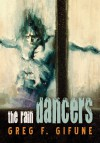 The Rain Dancers - Greg F. Gifune