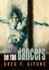 The Rain Dancers - Greg F. Gifune
