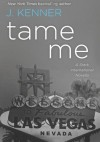 Tame Me: A Stark International Novella - Julie Kenner