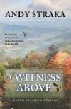A Witness Above - Andy Straka