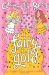 Fairy Gold - Gwyneth Rees