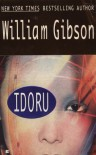 Idoru (Bridge Trilogy, #2) - William Gibson