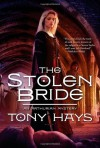 The Stolen Bride - Tony Hays