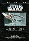 Art of Star Wars:  A New Hope - Carol Titelman