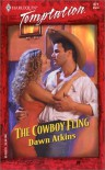 The Cowboy Fling (Harlequin Temptation, No. 871) - Dawn Atkins