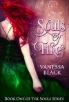 Souls of Fire - Vanessa  Black