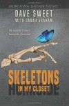 Skeletons in my Closet - Sarah Graham, Dave Sweet