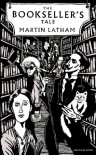 The Bookseller's Tale - Martin Latham