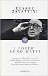 I poveri sono matti - Cesare Zavattini