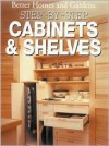 Step-By-Step Cabinets and Shelves - Jim Harrold
