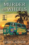 Murder on Wheels - Lynn Cahoon