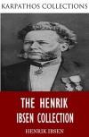 The Works of Henrik Ibsen - Henrik Ibsen