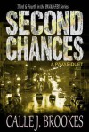 Second Chances - Reuniting and Reckoning - Calle J. Brookes