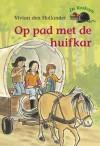 Op pad met de huifkar - Vivian den Hollander, Saskia Halfmouw