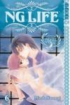 NG Life, Vol. 6 - Mizuho Kusanagi