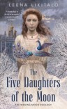 The Five Daughters of the Moon - Leena Likitalo
