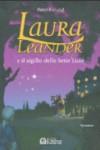 Laura Leander e il sigillo delle Sette Lune - Peter Freund, Francesca Ferrando