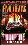 Final Viewing - Leo Axler