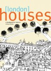 London Houses: A Handbook for Visitors - Vicky Wilson