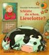 Schläfst Du schon, Lieselotte? - Alexander Steffensmeier