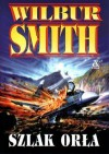 Szlak Orła - Wilbur Smith