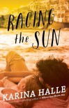 Racing the Sun - Karina Halle