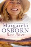 Rose River - Margareta Osborn