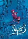 Supers (Supers #1) - Frédéric Maupomé