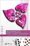 Advanced Pot-limit Omaha Volume III: The Short-handed Workbook - Jeff Hwang